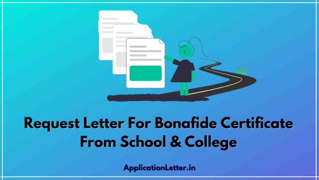 Request Letter For Bonafide Certificate From School, Application For Bonafide Certificate From School, Bonafide Certificate Request Letter For Bank Loan, Bonafide Certificate Application For School, Bonafide Certificate Application Letter In Marathi
