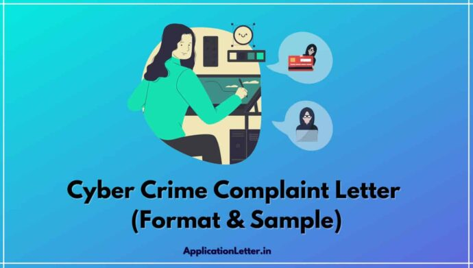 Cyber Crime Complaint Letter Format In English, Cyber Crime Complaint Letter Format In Hindi, Complaint Letter Format For Cyber Crime, Cyber Crime Complaint Letter Format In Marathi